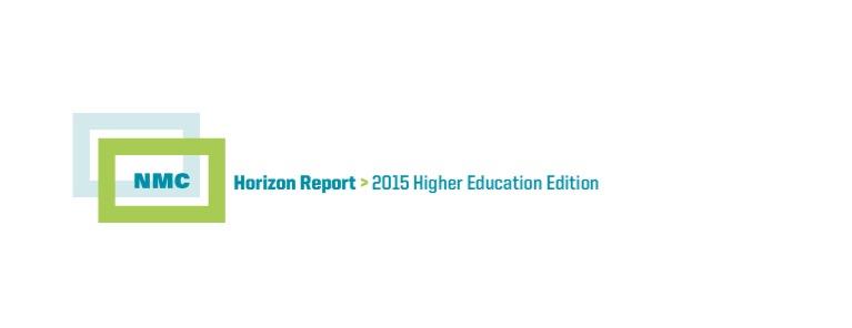 Trends im E-Learning: Horizon Report 2015 Higher Education
