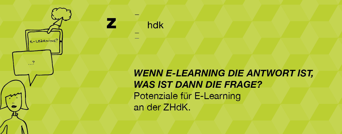 E-Learning Workshop (ZHdK intern)