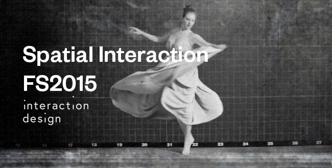 Blog Spatial Interaction Design ZHdK