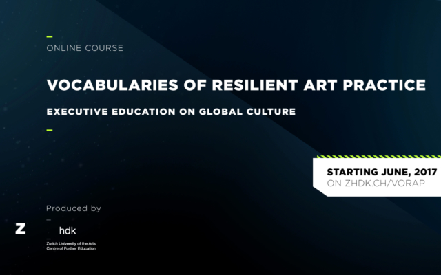 Vocabularies of Resilient Art Practice – neuer Onlinekurs