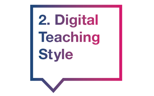 2. Digital Teaching Style