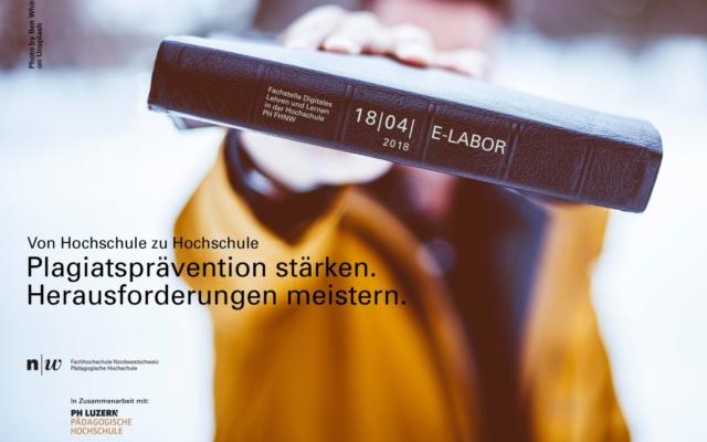 FHNW  E-Labor – Veranstaltung zum Thema Plagiatsprävention