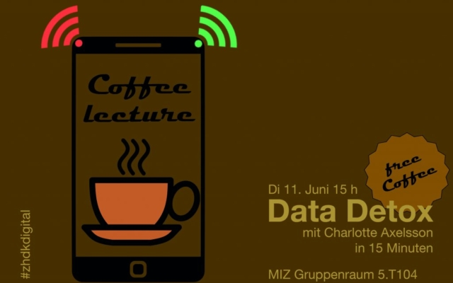 Coffee Lecture «Data Detox» am 11. Juni