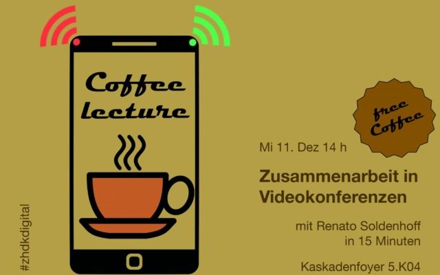Coffee Lecture «Digitale Zusammenarbeit in Videokonferenzen»
