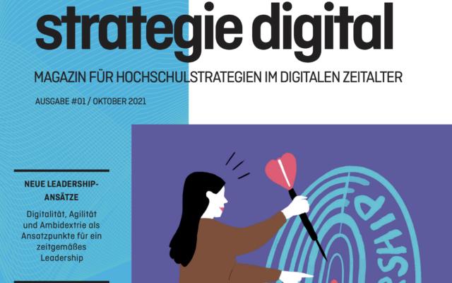 Magazin für Hochschulstrategie im digitalen Zeitalter